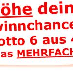 Erhöhe deine Gewinnchancen im Lotto 6 aus 49 um das MEHRFACHE!